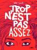 Trop_n_est_pas_assez